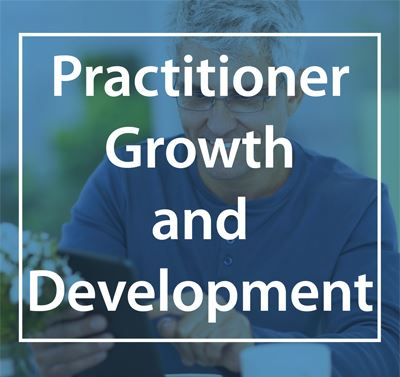 Practitioner Growth and Development